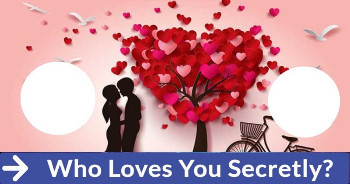 Who loves you secretly