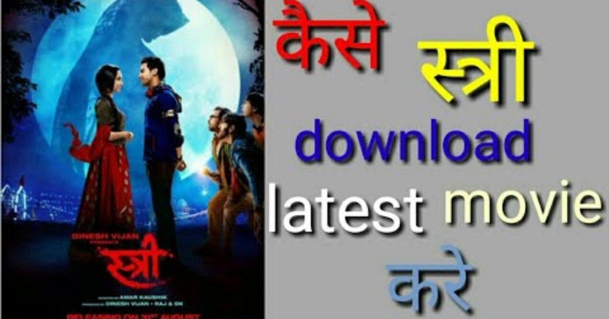 new hindi movie 2018 stree download