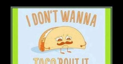 Aww u taco