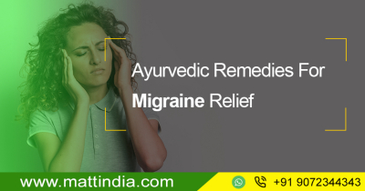 Ayurvedic Remedies For Migraine Relief