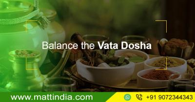 Balance the Vata Dosha