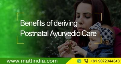 Benefits of deriving Postnatal Ayurvedic Care