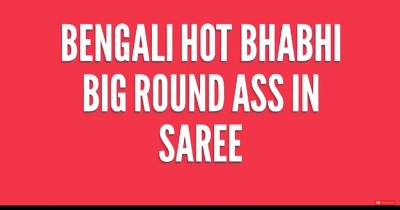 Bengali Hot Bhabhi Big Round Ass in Saree
