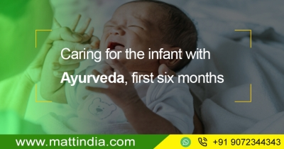 Caring for the infant with Ayurveda, first six months