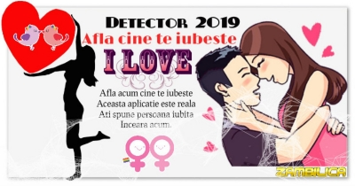 Detector 2019 Cine te iubeste
