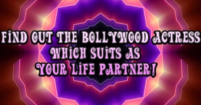 Find out which Bollywood actress suits as your life partner?!