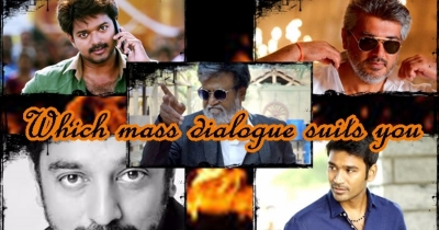 FIND OUT WHICH TAMIL MASS DIALOGUE SUITS YOU