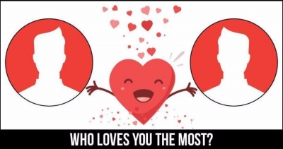Find out who loves you most