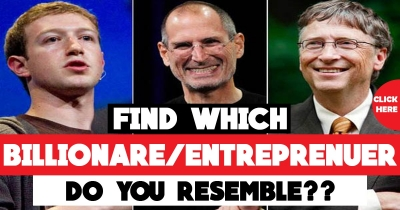 Find which Billionaire/Entrepreneur you do resemble??[Click to know yours]