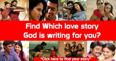 Find which Tamil love story god is writing for you?