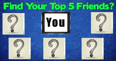 Find Your Top 5 Friends??