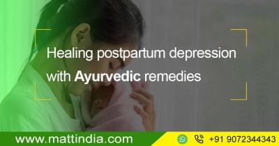 Healing Postpartum Depression with Ayurvedic Remedies