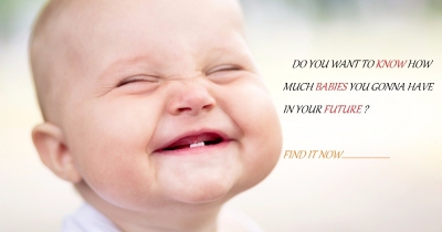 How Many Babies you will have in your future ?