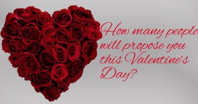How many people will propose you this Valentine's Day?