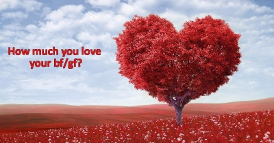 How much you love your bf/gf?