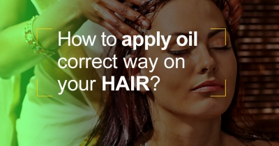 How oil is to be applied the correct way on your hair?