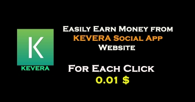 How to earn money from KEVERA (for 1 click= 0.01 dollar )