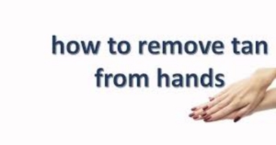 How to remove tan from hands?