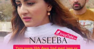 Naseeba - Arjit Taneja & Zaara Yesmin