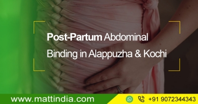 Post-Partum Abdominal Binding in Alappuzha & Kochi