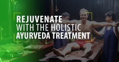 Rejuvenate With The Holistic Ayurveda Treatment