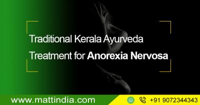 Traditional Kerala Ayurveda Treatment for Anorexia Nervosa