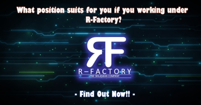 What position suits for you if you working under R-Factory