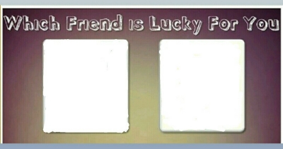which friend is lucky for you !!
