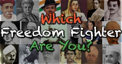 Which Indian Freedom Fighter are you?