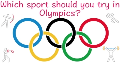 Which sport should you try in Olympics?