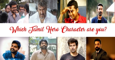 Which Tamil Hero Character you resemble?
