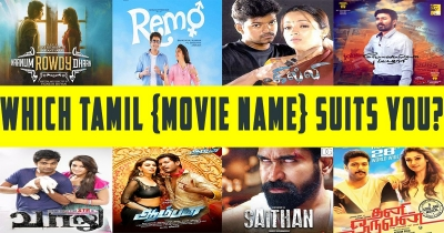 Which tamil movie Name suits you ?