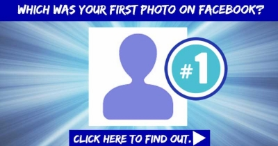 Which was your first photo on Facebook??