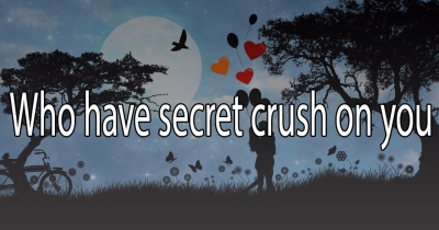 Who has secret crush on you