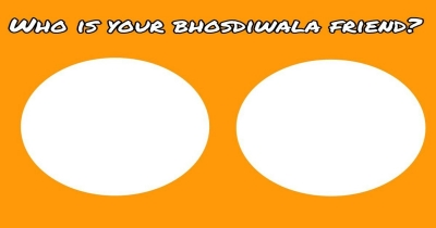 Who is your bhosdiwala friend?