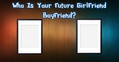 Who Is Your Future GirlFriend BoyFriend?
