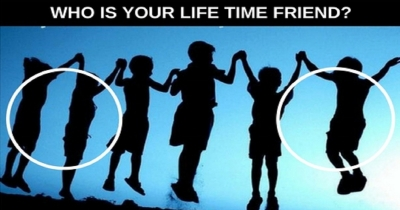 Who Is Your Life Time Friend ?