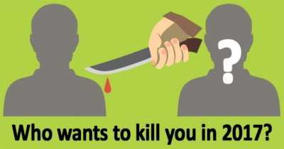 Who wants to kill you ?