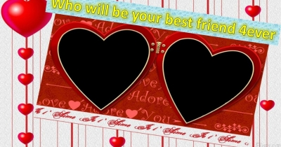 Who Will be  your best friend 4ever