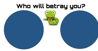Who will betray you?