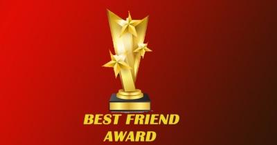 Who will got best friend award ?